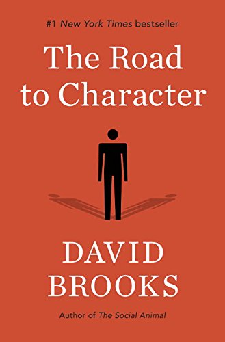 The Road to Character, David Brooks