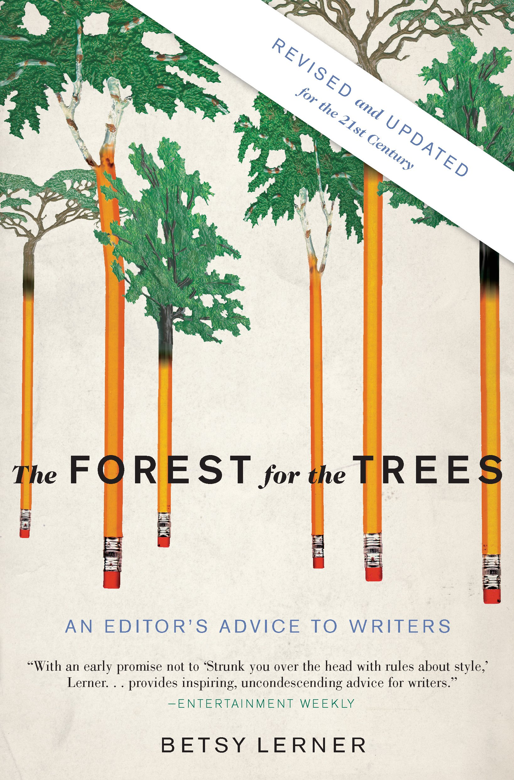 The Forest for the Trees, Betsy Lerner