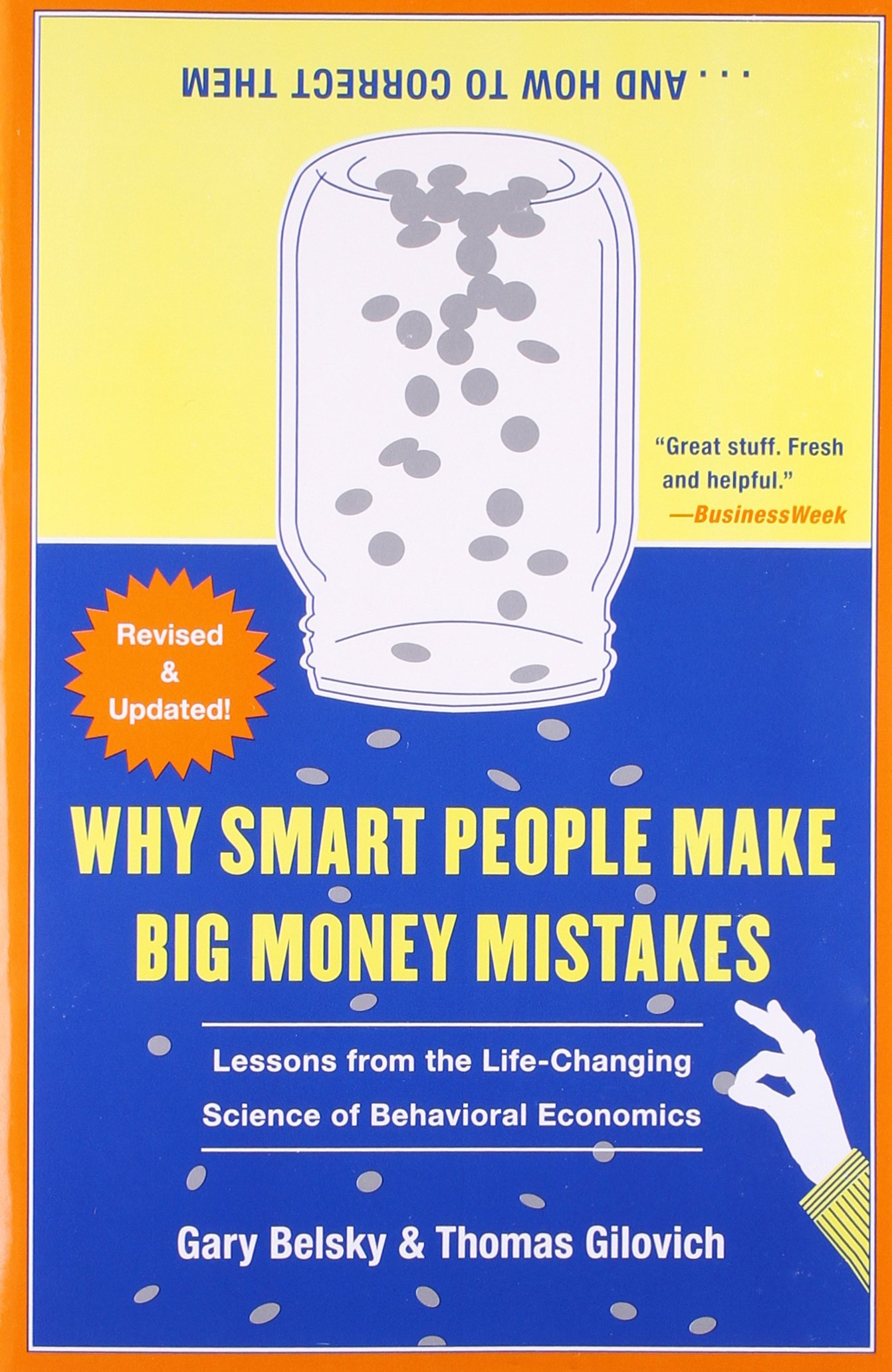 Why Smart People Make Big Money Mistakes, Gary Belsky & Thomas Gilovich
